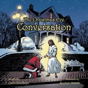 The Christmas Eve Conversation ebook by Carol Ann Hope