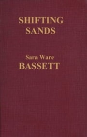Shifting Sands (Illustrated) ebook by Sara Ware Bassett
