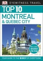 Top 10 Montreal and Quebec City ebook by DK Travel