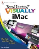 Teach Yourself VISUALLY iMac ebook by Hart-Davis