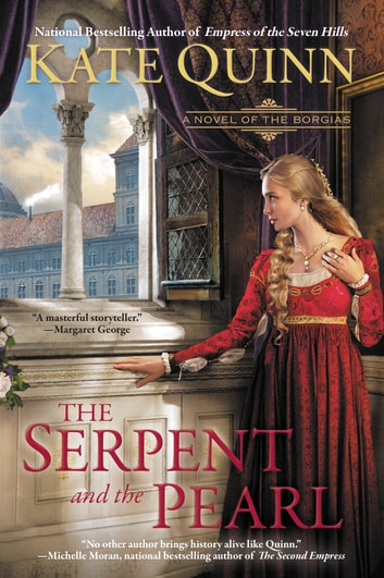 The Serpent and the Pearl ebook by Kate Quinn