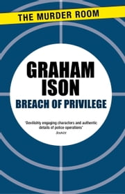 Breach of Privilege ebook by Graham Ison
