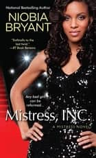 Mistress, Inc. ebook by Niobia Bryant