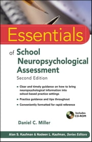 Essentials of School Neuropsychological Assessment ebook by Daniel C. Miller
