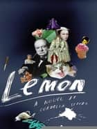 Lemon ebook by Cordelia Strube
