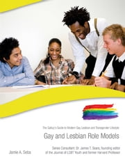 Gay and Lesbian Role Models ebook by Jaime A. Seba