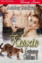 Kenzie ebook by Ashley Malkin