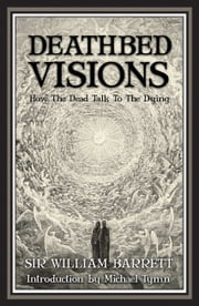 Deathbed Visions ebook by Sir William Barrett
