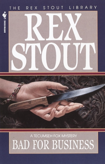 Bad for Business ebook by Rex Stout
