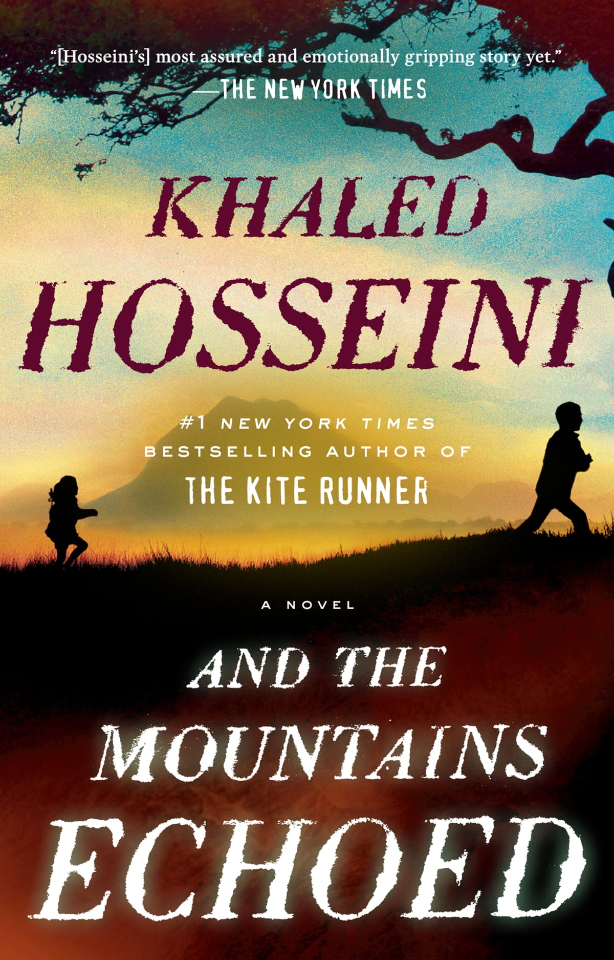 And The Mountains Echoed  A Novel Ebook By Khaled Hosseini
