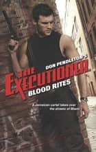 Blood Rites ebook by Don Pendleton