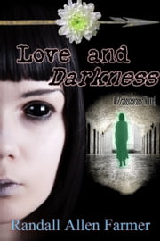 Love and Darkness ebook by Randall Allen Farmer