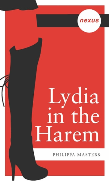 Lydia In The Harem ebook by Philippa Masters