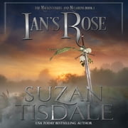 Ian's Rose - Book One of The Mackintoshes and McLarens audiobook by Suzan Tisdale
