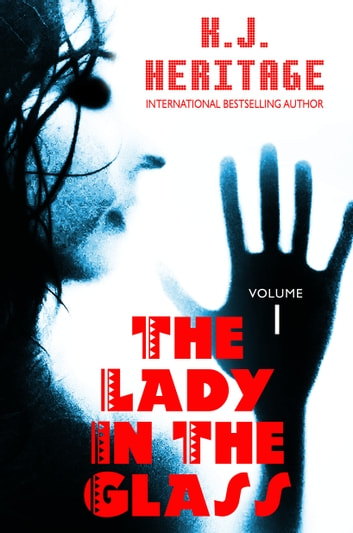 The Lady In The Glass ebook by K.J. Heritage