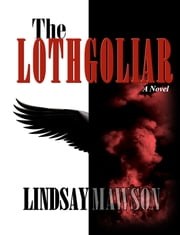 The Lothgoliar ebook by Lindsay Mawson