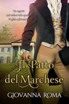 Il patto del marchese eBook by Giovanna Roma