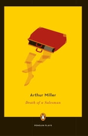 Death of a Salesman ebook by Arthur Miller