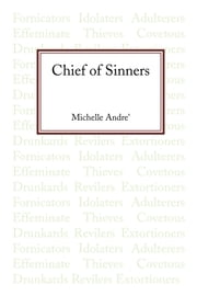 Chief of Sinners ebook by Michelle Andre'