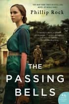 The Passing Bells - A Novel ebook de Phillip Rock