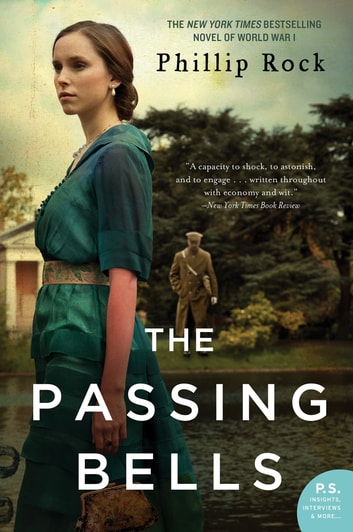 The Passing Bells - A Novel ebook by Phillip Rock