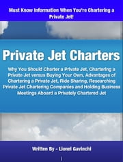 Private Jet Charters ebook by Lionel Gavinchi