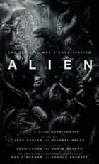 Alien: Covenant - The Official Movie Novelization ebook de Alan Dean Foster