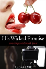 His Wicked Promise ebook by Andra Lake