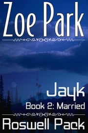 Jayk: Married ebook by Zoe Park