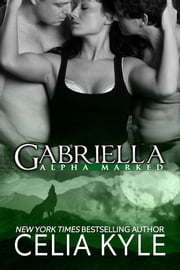 Gabriella ebook by Celia Kyle