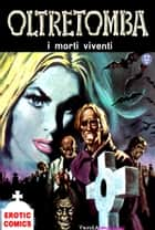 I morti viventi ebook by Giorgio Cavedon