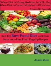 Best bet raw food diet cookbook serve 200pure fresh flagship book cover best bet raw food diet cookbook forumfinder Images