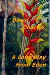 A Long Way From Eden ebook by David Chacko