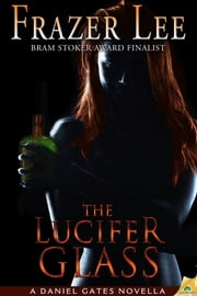 The Lucifer Glass ebook by Frazer Lee