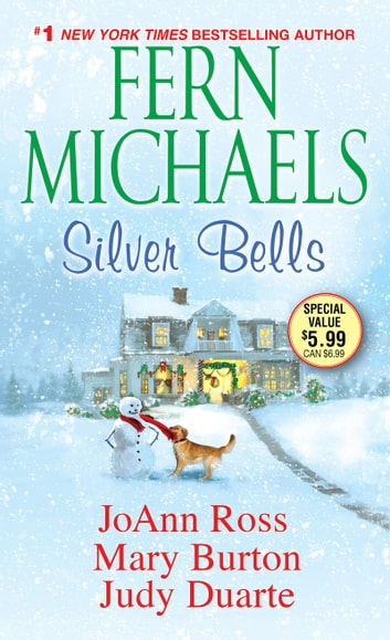Silver Bells ebook by JoAnn Ross,Fern Michaels,Mary Burton,Judy Duarte