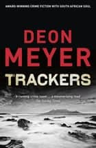 Trackers ebook by Deon Meyer