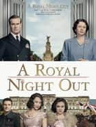 A Royal Night Out ebook by Paul Englishby
