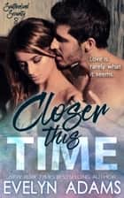 Closer This Time - Southerland Security, #3 ebook by Evelyn Adams