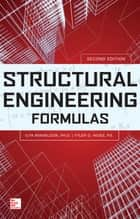 Structural Engineering Formulas, Second Edition ebook by Ilya Mikhelson,Tyler Hicks