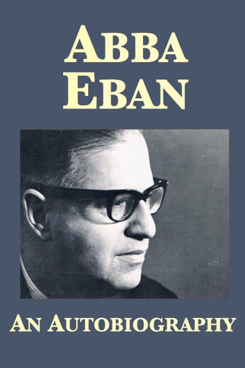 Abba Eban: An Autobiography ebook by Abba Eban