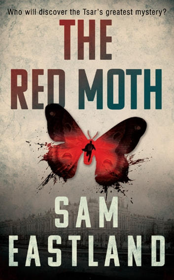 The Red Moth ebook by Sam Eastland