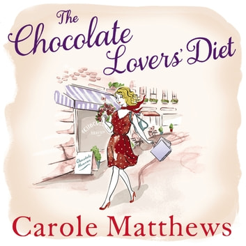 The Chocolate Lovers' Diet audiobook by Carole Matthews