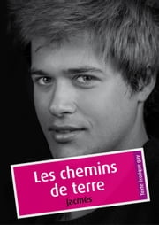 Les chemins de terre (érotique gay) ebook by Jacmès