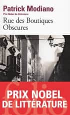 Rue des Boutiques Obscures ebook by Patrick Modiano