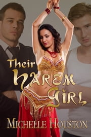 Their Harem Girl ebook by Michelle Houston
