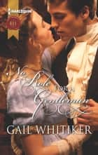 No Role for a Gentleman ebook by Gail Whitiker