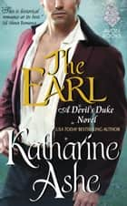 The Earl - A Devil's Duke Novel ebook by