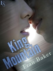 King of the Mountain - A Loveswept Classic Romance ebook by Fran Baker