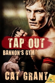 Tap Out ebook by Cat Grant