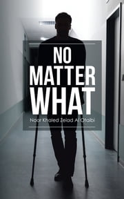 No Matter What ebook by Noor Khaled Zeiad Al Otaibi